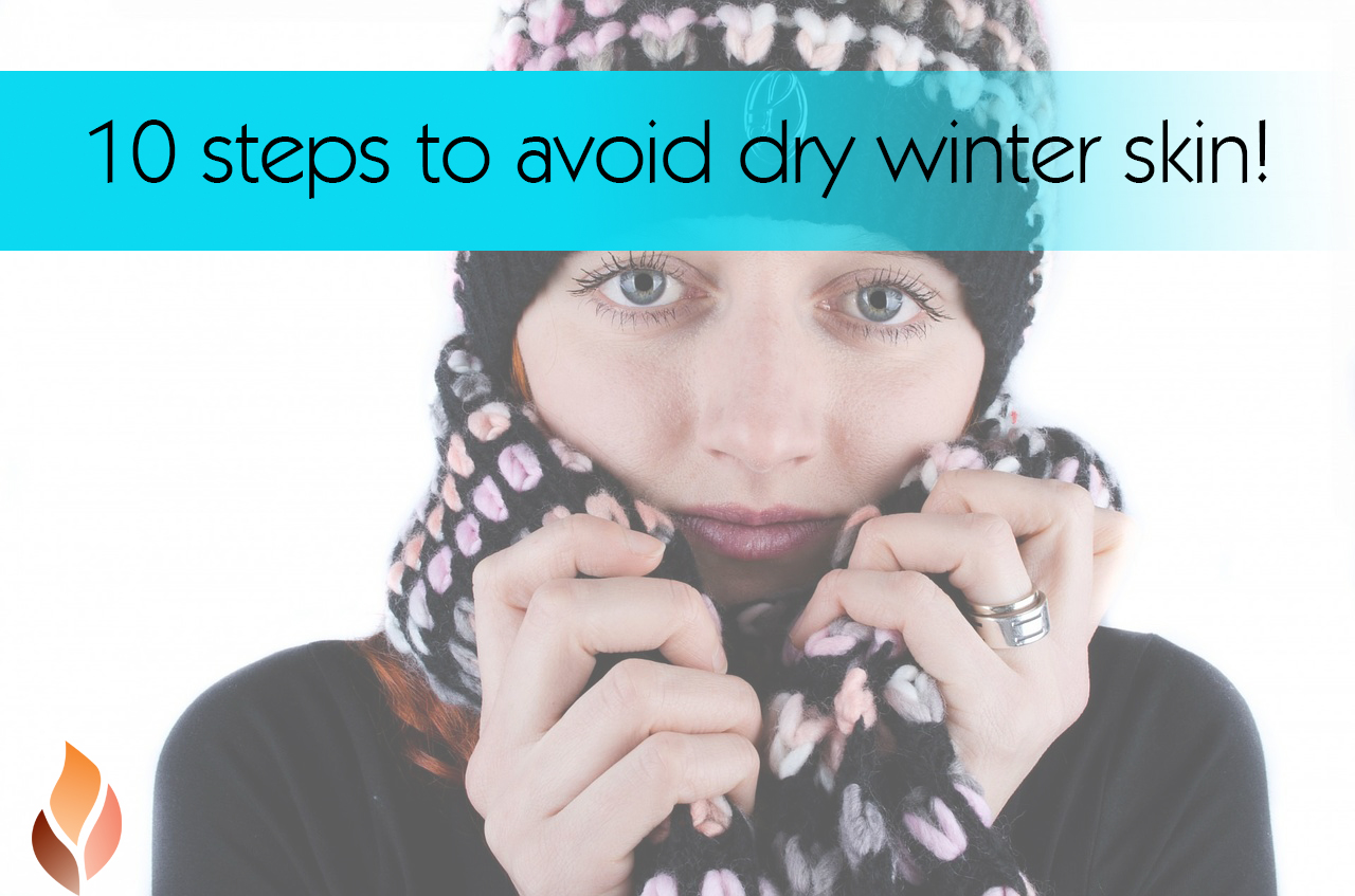 10 ways to avoid dry winter skin!