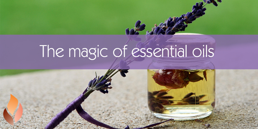 The Magic of Essential Oils