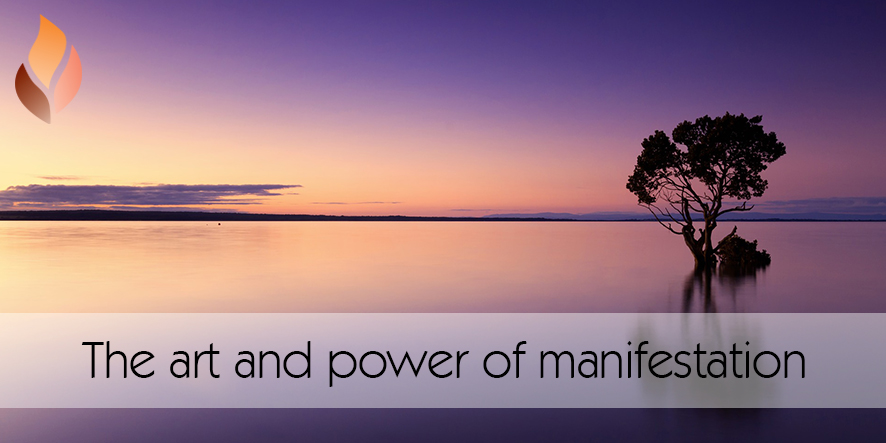The art and power of manifestation