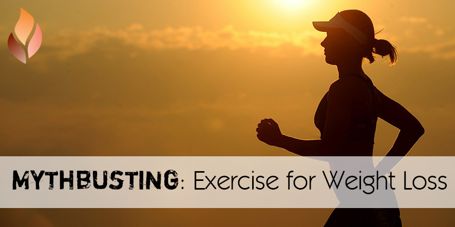 Mythbusting: Exercise for Weight Loss