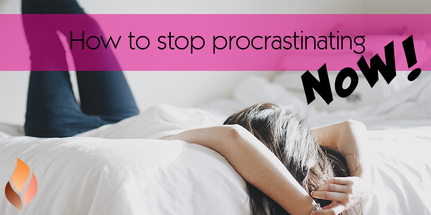How to stop procrastinating - NOW!